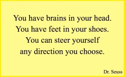 Dr. Seuss - you have brains